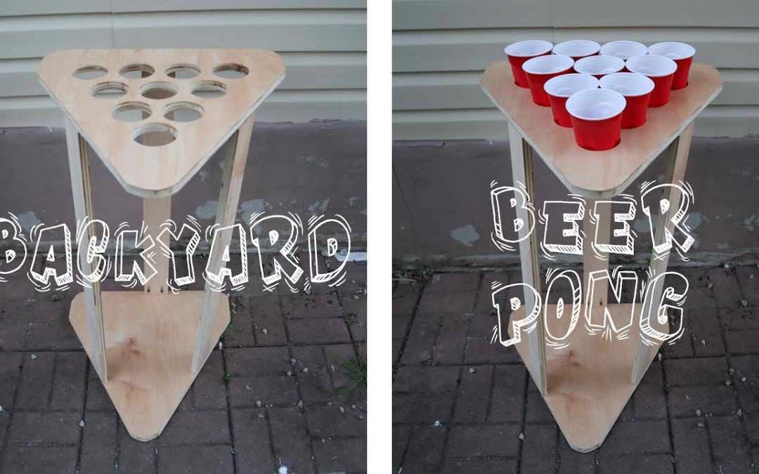 DIY EASY BEER PONG DRINKING GAME: Backyard Build | Summer Games | Woodworking Projects